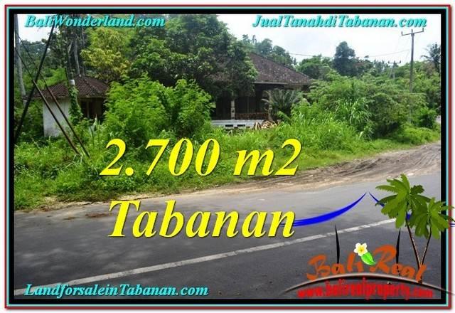 JUAL TANAH MURAH di TABANAN BALI 2,700 m2 di Tabanan Kerambitan