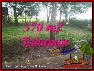 JUAL MURAH TANAH di TABANAN BALI 370 m2 VIEW LAUT DAN SAWAH